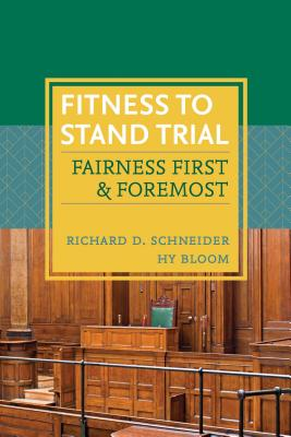 Fitness to Stand Trial: Fairness First and Foremost Cover Image