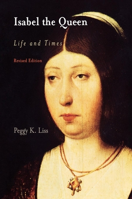 Isabel the Queen: Life and Times (Middle Ages) Cover Image