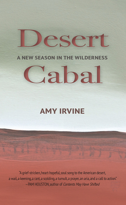 Desert Cabal: A New Season in the Wilderness Cover Image