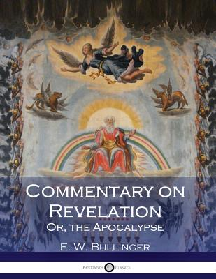 Commentary on Revelation: Or, the Apocalypse Cover Image