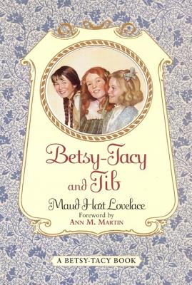 Betsy-Tacy and Tib Cover Image