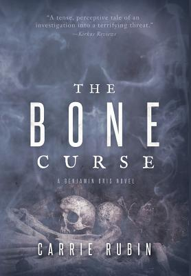 The Bone Curse (Benjamin Oris #1) Cover Image
