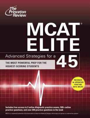 MCAT Elite: Advanced Strategies for a 45 Cover Image