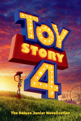 Toy Story 4: The Deluxe Junior Novelization (Disney/Pixar Toy Story 4) Cover Image