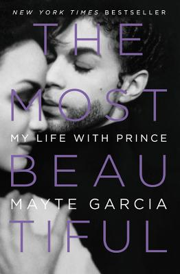 The Most Beautiful: My Life with Prince Cover Image