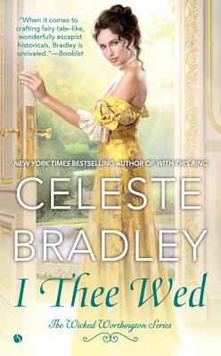 Cover for I Thee Wed (The Wicked Worthington Series #4)