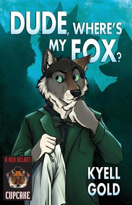 Dude, Where's My Fox? (Cupcakes #8) Cover Image