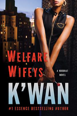 Welfare Wifeys: A Hood Rat Novel Cover Image