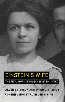 Einstein's Wife: The Real Story of Mileva Einstein-Mari? Cover Image