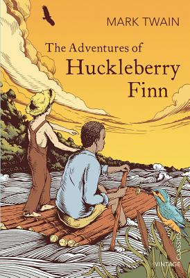 The Adventures of Huckleberry Finn (Vintage Children's Classics) Cover Image