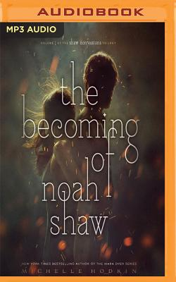 The Becoming of Noah Shaw (Shaw Confessions #1) Cover Image