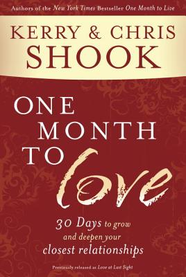 One Month to Love: 30 Days to Grow and Deepen Your Closest Relationships Cover Image