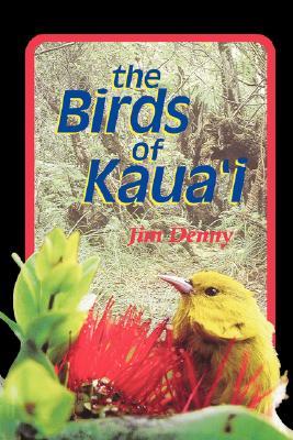 The Birds of Kaua'i (Latitude 20 Books) Cover Image