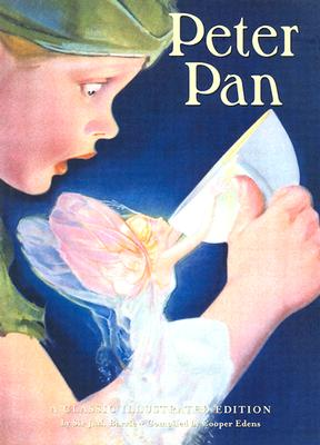 Peter Pan: A Classic Illustrated Edition Cover Image