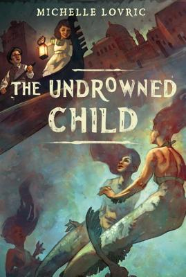The Undrowned Child Cover Image