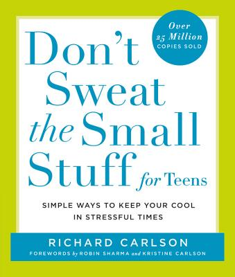 Don't Sweat the Small Stuff for Teens Cover