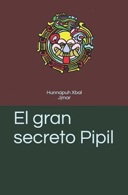 El gran secreto Pipil Cover Image