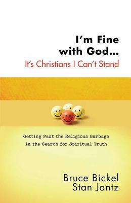 I'm Fine with God... It's Christians I Can't Stand Cover
