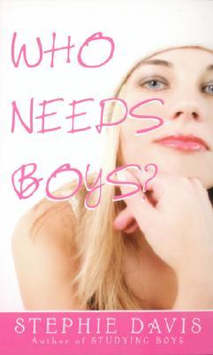 Who Needs Boys? Cover