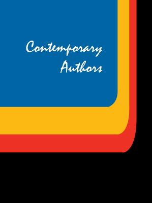 Contemporary Authors: A Bio-Bibliographical Guide to Current Writers in Fiction, General Nonfiction, Poetry, Journalism, Drama, Motion Pictu Cover Image
