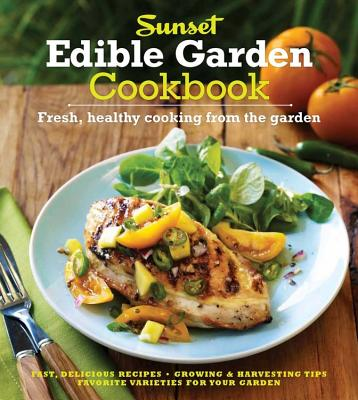The Sunset Edible Garden Cookbook Cover