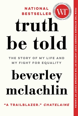 Truth Be Told: The Story of My Life and My Fight for Equality Cover Image