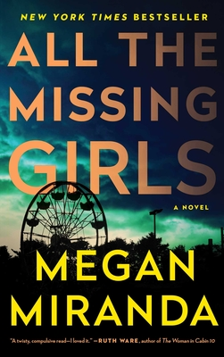 All the Missing Girls: A Novel Cover Image