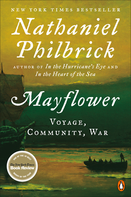 Mayflower: A Story of Courage, Community, and War (Paperback)Nathaniel Philbrick