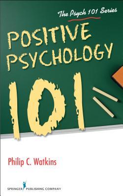 Positive Psychology 101 Cover Image