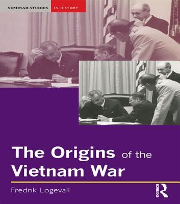 The Origins of the Vietnam War (Seminar Studies) Cover Image