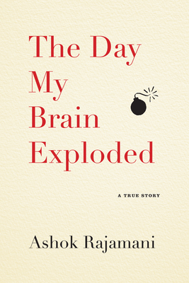The Day My Brain Exploded Cover