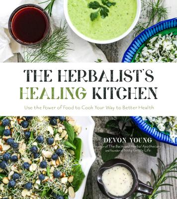 Cover for The Herbalist's Healing Kitchen