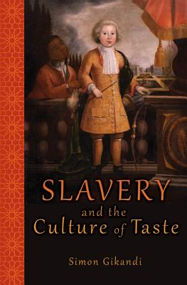 Slavery and the Culture of Taste Cover Image