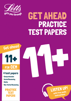 Letts 11+ Success – 11+ Practice Test Papers (Get ahead) for the CEM tests inc. Audio Download Cover Image