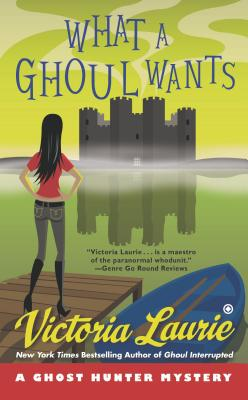 What a Ghoul Wants: A Ghost Hunter Mystery Cover Image