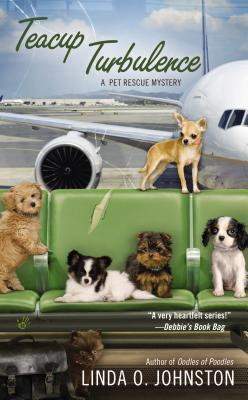 Teacup Turbulence (A Pet Rescue Mystery #5) Cover Image