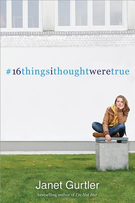 16thingsithoughtweretrue Cover