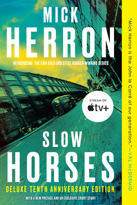 Slow Horses (Deluxe Edition) (Slough House #1) Cover Image