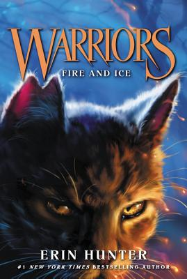 Warriors #2: Fire and Ice (Warriors: The Prophecies Begin #2) Cover Image
