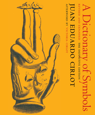 A Dictionary of Symbols: Revised and Expanded Edition Cover Image