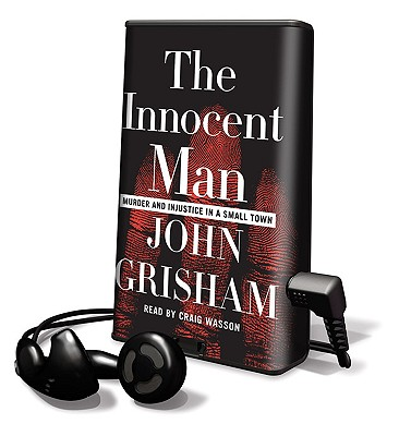The Innocent Man: Murder and Injustice in a Small Town [With Headphones] Cover Image