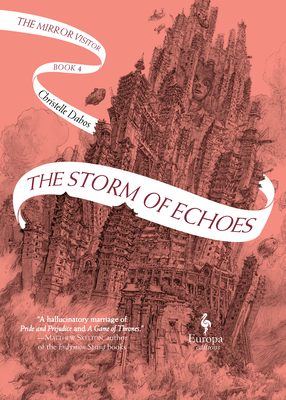 The Storm of Echoes: Book Four of the Mirror Visitor Quartet Cover Image
