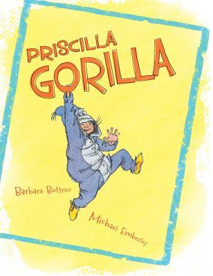 Priscilla Gorilla by Michael Emberley
