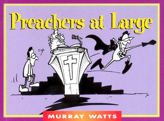 Preachers at Large (Monarch Humor Books) Cover Image