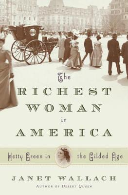 The Richest Woman in America: Hetty Green in the Gilded Age Cover Image