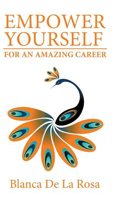 Empower Yourself for an Amazing Career Cover