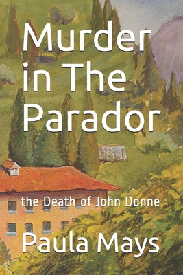 Murder in the Parador: the Death of John Donne Cover Image