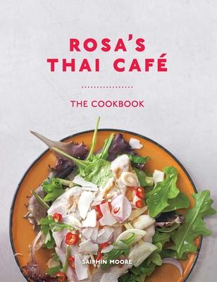 Rosa's Thai Café: The Cookbook Cover Image