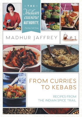 From Curries to Kebabs: Recipes from the Indian Spice Trail (Latest Edition) Cover Image