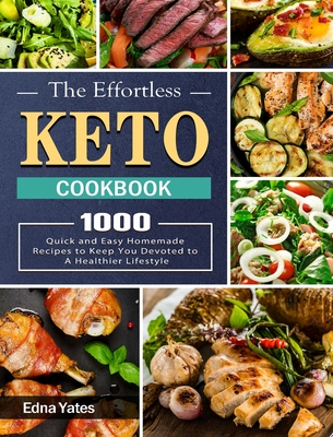 Keto Cookbook For Beginners: 1000 Recipes For Quick & Easy Low-Carb Homemade Cooking Cover Image